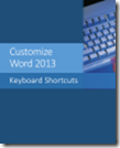 Customize Word 2013 Keyboard Shortcuts