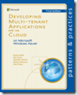 Developing Multi-Tenant Applications for the Cloud on Microsoft Azure – 3rd Edition