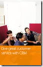 Give great customer service with CRM