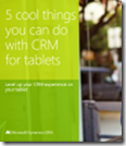 5 cool things you can do with CRM for tablets