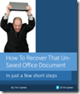 How To Recover That Un-Saved Office Document