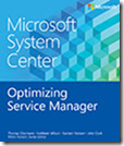 Microsoft System Center: Optimizing Service Manager