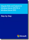 Migrate Roles and Features to Windows Server 2012 R2 or Windows Server 2012