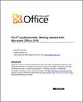 Getting started with Microsoft Office 2010 – For IT Professionals