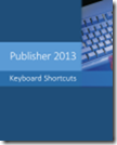 Publisher 2013 Keyboard Shortcuts